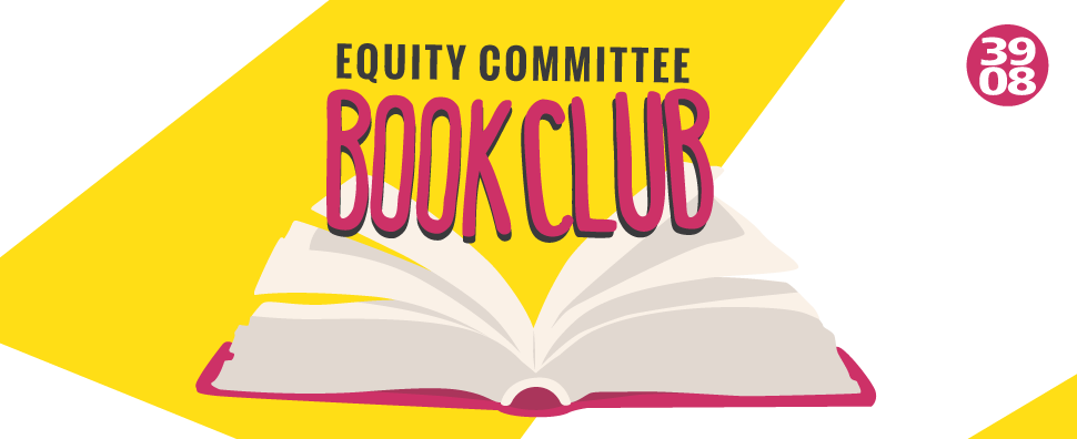 Equity Committee Book Club Meeting